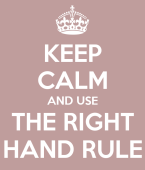 keep-calm-and-use-the-right-hand-rule-9